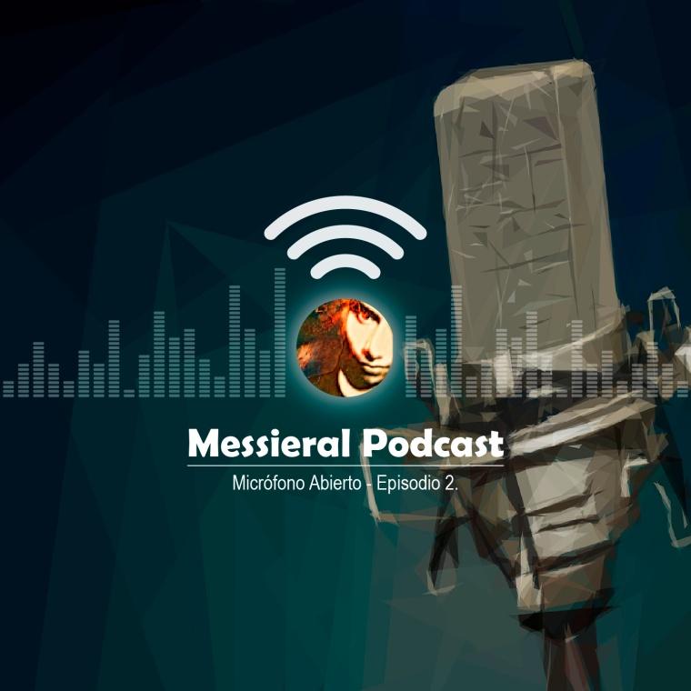 Micrófono Abierto – Episodio 2