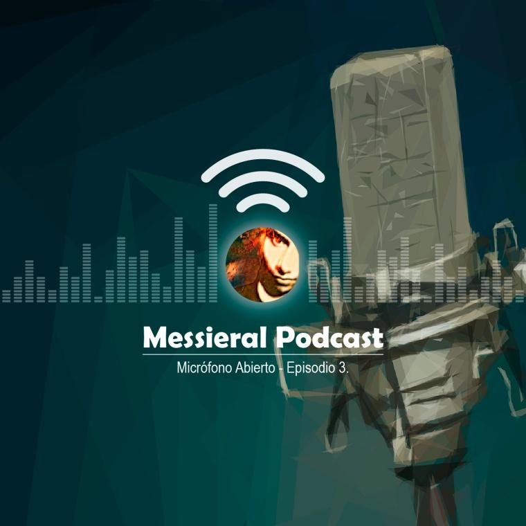 Micrófono Abierto – Episodio 3